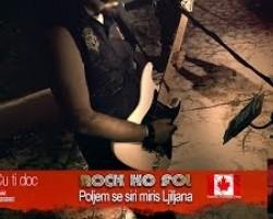 ROCK KO FOL - POLJEM SE SIRI MIRIS LJILJANA - Toronto live