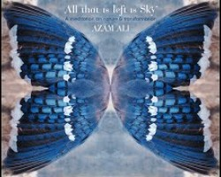 ALL THAT IS LEFT IS SKY- Azam Ali