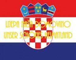 Lijepa naša domovino - Nationalhymne Kroatiens (Deutsche Übersetzung)