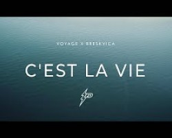 Voyage x Breskvica - C'est La Vie (Official Video) Prod. By uness Beatz