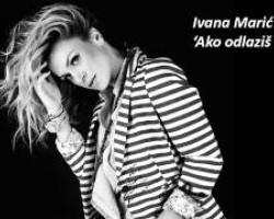Ivana Marić - Ako odlaziš ovako (OFFICIAL AUDIO)